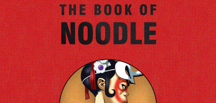 I Gorillaz raccontano The Book of Noodle